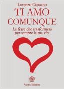 Libro Capuano TI amo Comunque
