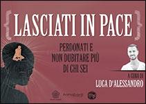 Videocorso-Lasciati-Pace-dAlessandro