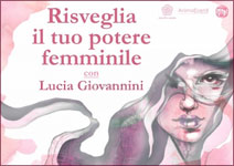 Risveglia il tuo potere femminile - Lucia Giovannini