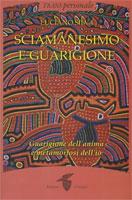 Silva Sciamanesimo e Guarigione