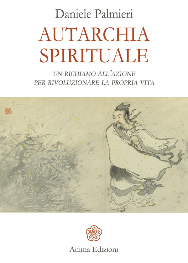 Presentazione libro: Autarchia spirituale - Daniele Palmieri @ Libreria Gruppo Anima