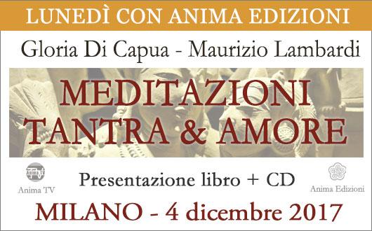 Presentazione libro + CD: Meditazioni Tantra & Amore di G. di Capua e M. Lambardi @ Anima Edizioni - Milano, Corso Vercelli 56