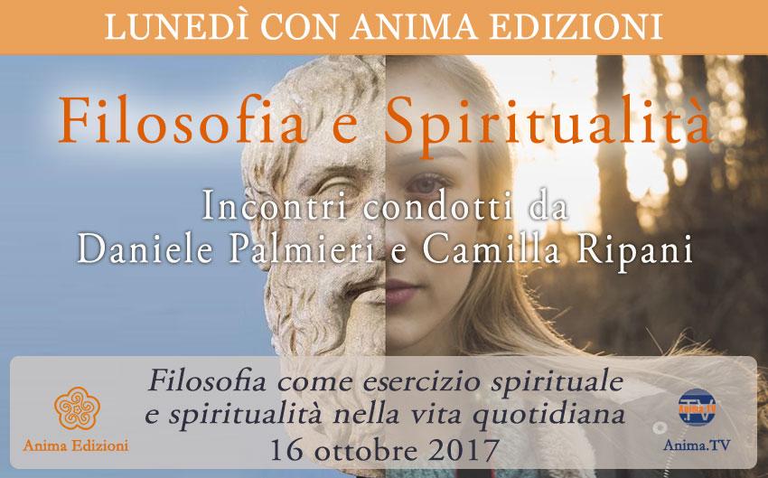 Filosofia e Spiritualità - Incontri con Daniele Palmieri e Camilla Ripani @ Anima Edizioni - Corso Vercelli, 56 - Milano