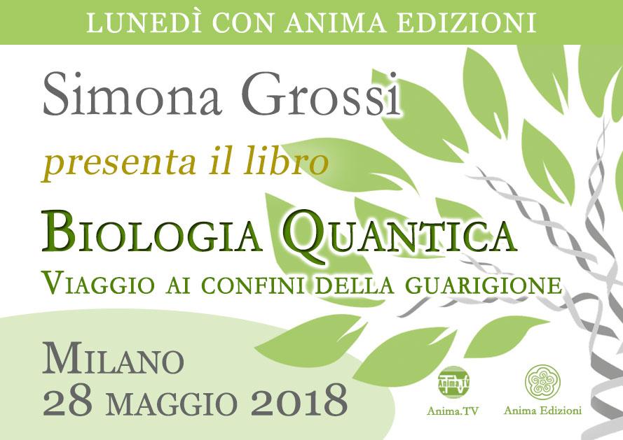 Presentazione libro: Biologia Quantica di Simona Grossi