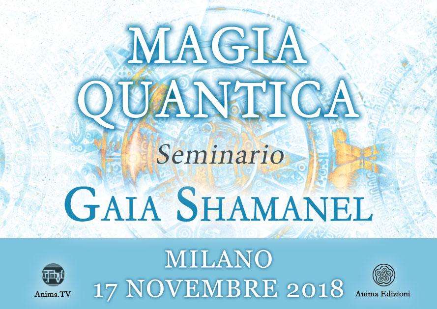 Seminario: Magia Quantica con Gaia Shamanel