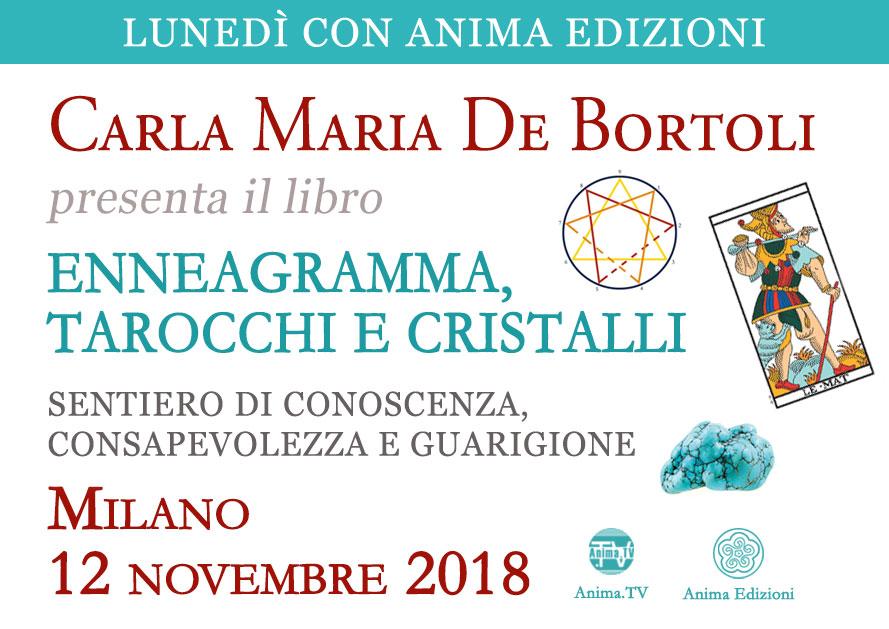 Presentazione libro: Enneagramma, Tarocchi e Cristalli di Carla Maria De Bortoli @ Anima Edizioni – Milano, Corso Vercelli 56