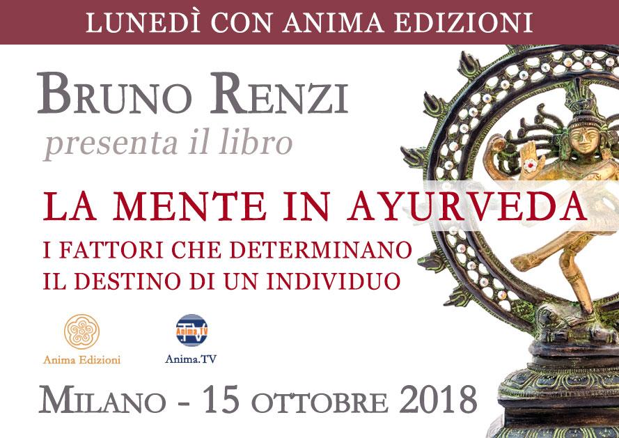 Presentazione libro: La Mente in Ayurveda di Bruno Renzi @ Anima Edizioni – Milano, Corso Vercelli 56,