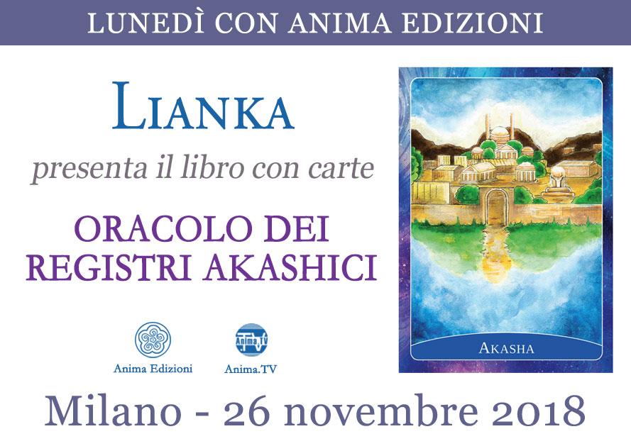 Presentazione libro+carte: Oracolo dei Registri Akashici di Lianka @ Anima Edizioni – Milano, Corso Vercelli 56