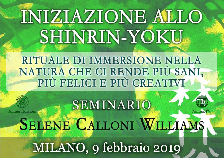 Seminario: Iniziazione allo Shinrin-Yoku con Selene Calloni Williams @ Anima Edizioni – Milano, Corso Vercelli 56