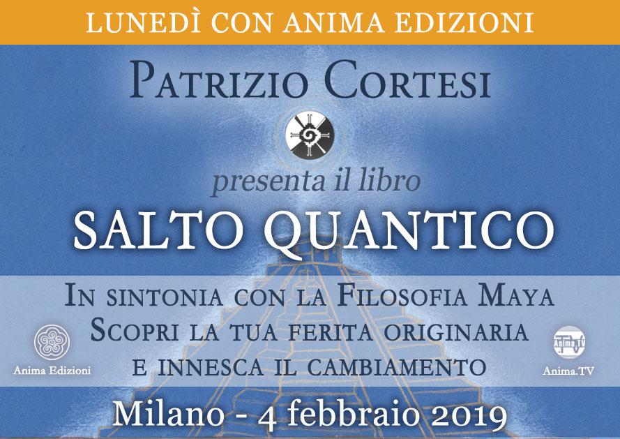 Presentazione libro: Salto quantico di Patrizio Cortesi @ Anima Edizioni  – Corso Vercelli 56