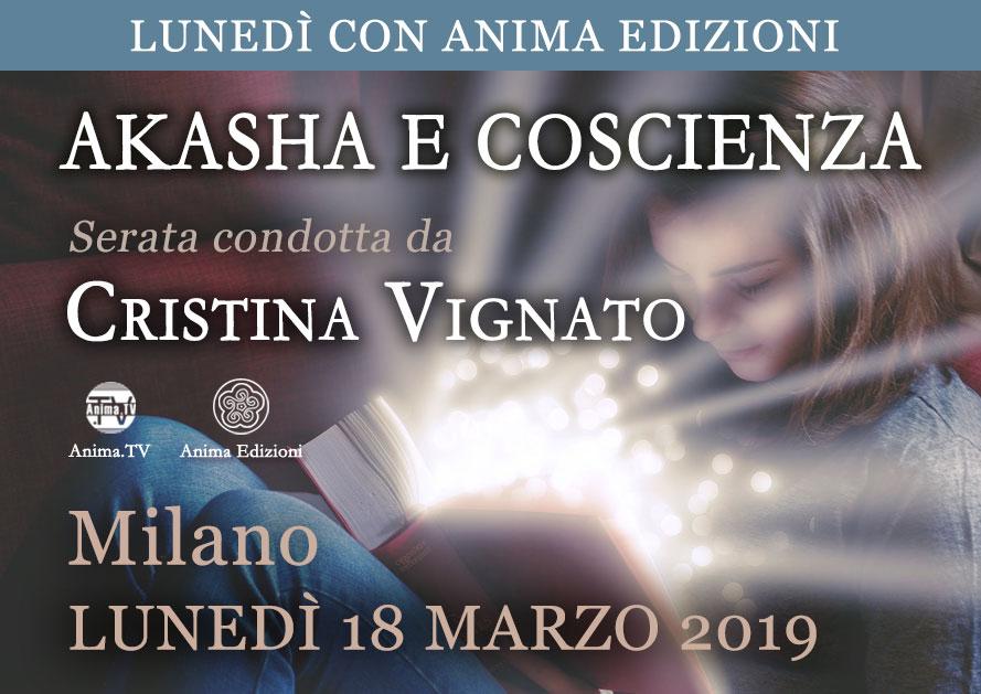 Serata: Akasha e coscienza con Cristina Vignato @ Anima Edizioni – Milano, Corso Vercelli 56