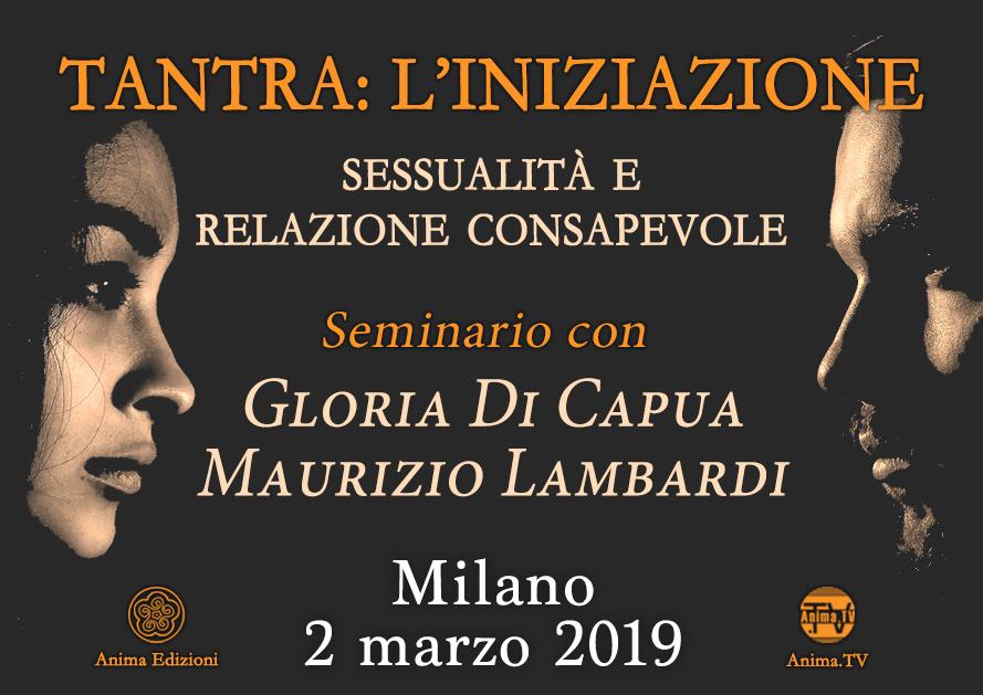 Seminario: Tantra – L'iniziazione con Gloria Di Capua e Maurizio Lambardi @ Anima Edizioni – Milano, Corso Vercelli 56
