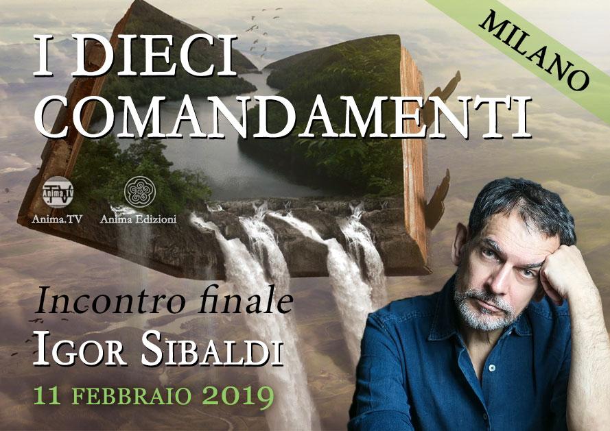 I Dieci Comandamenti – Incontro finale con Igor Sibaldi @ Anima Edizioni – Milano, Corso Vercelli 56