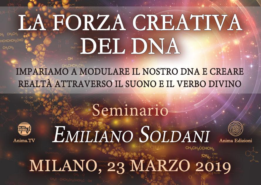 Seminario: La forza creativa del DNA con Emiliano Soldani @ Anima Edizioni – Milano, Corso Vercelli 56
