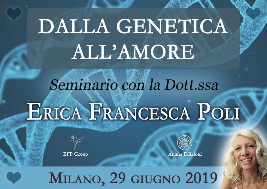Seminario: Dalla genetica all'amore con la Dott.ssa Erica F. Poli @ EFP Group – Milano, Corso Vercelli 56