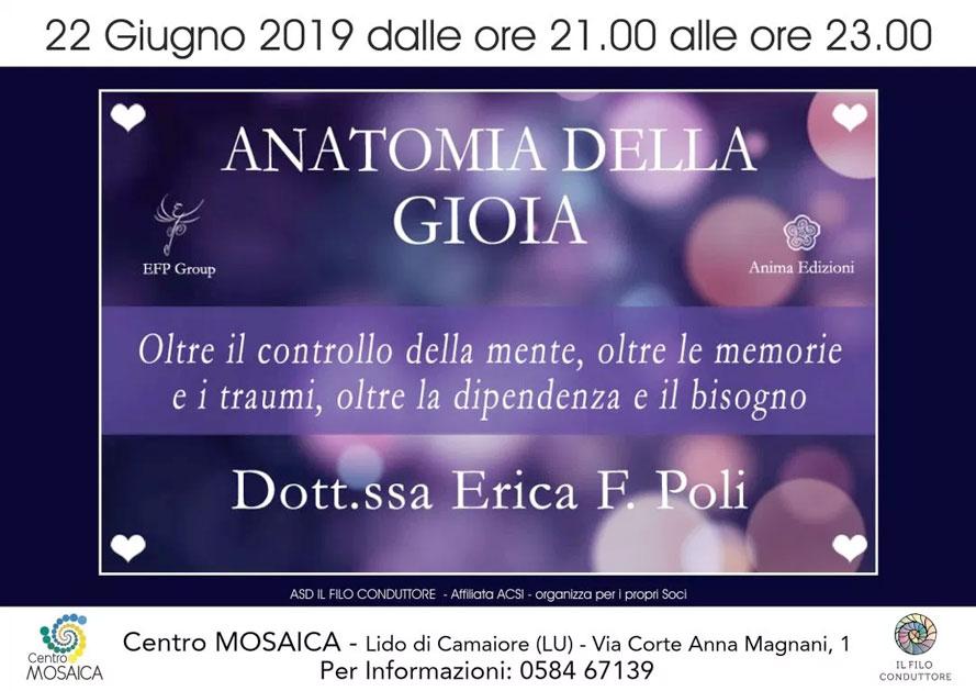 Conferenza: Anatomia della Gioia con Erica F. Poli @ Centro Mosaica – Lido di Camaiore (LU), Via Corte Anna Magnani 1