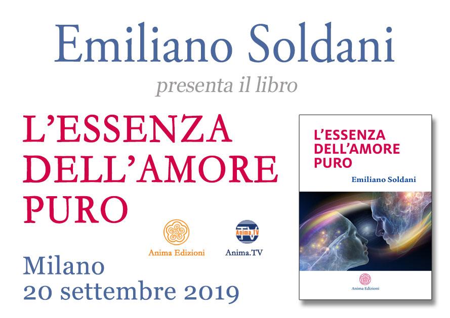 Presentazione libro: L'essenza dell'amore puro di Emiliano Soldani @ Anima Edizioni – Milano, Corso Vercelli 56
