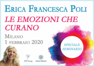 Seminario: Le emozioni che curano con Erica F. Poli
