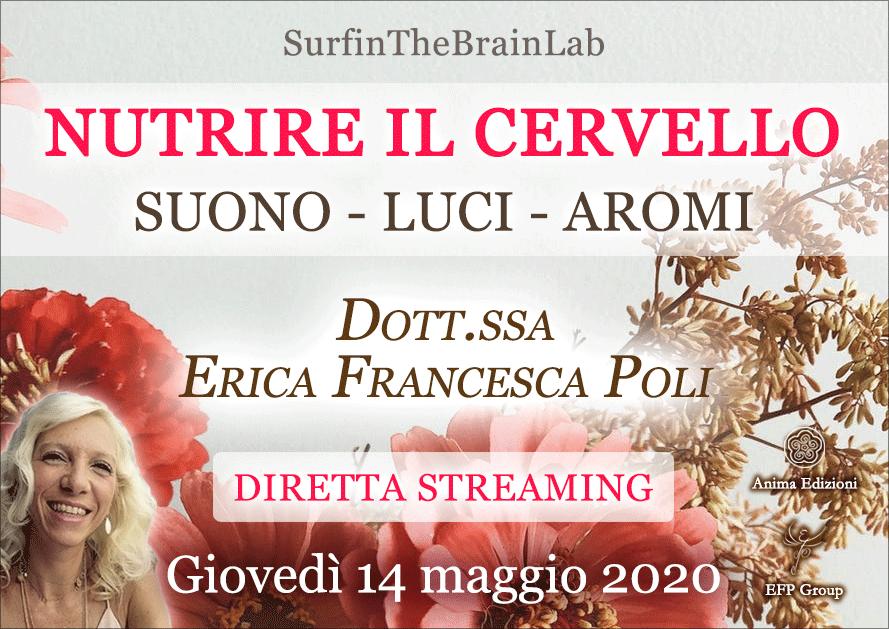 """SurfinTheBrainLab """"Nutrire il cervello"""" con Erica F. Poli – Diretta streaming @ Diretta streaming"""