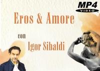 Eros e Amore (Videocorso Download) Igor Sibaldi