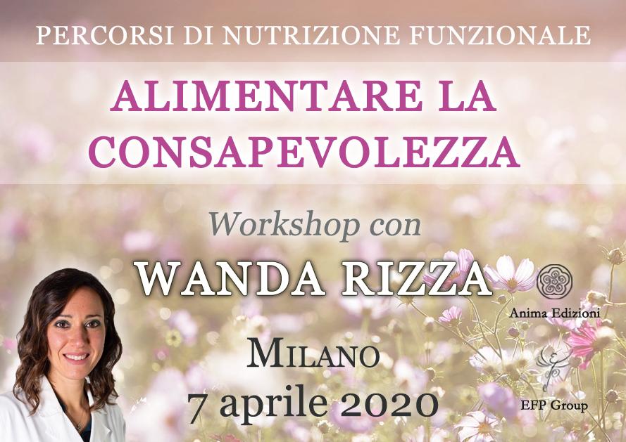EVENTO RIMANDATO Workshop: Alimentare la consapevolezza con Wanda Rizza @ EFP Group – Milano, Corso Vercelli 56