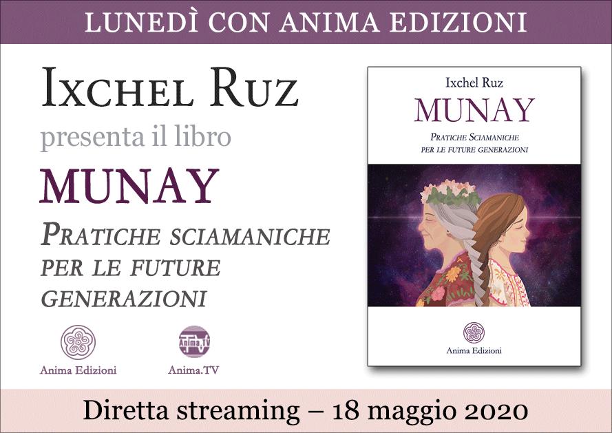Presentazione libro: Munay di Ixchel Ruz – Diretta streaming @ Diretta streaming