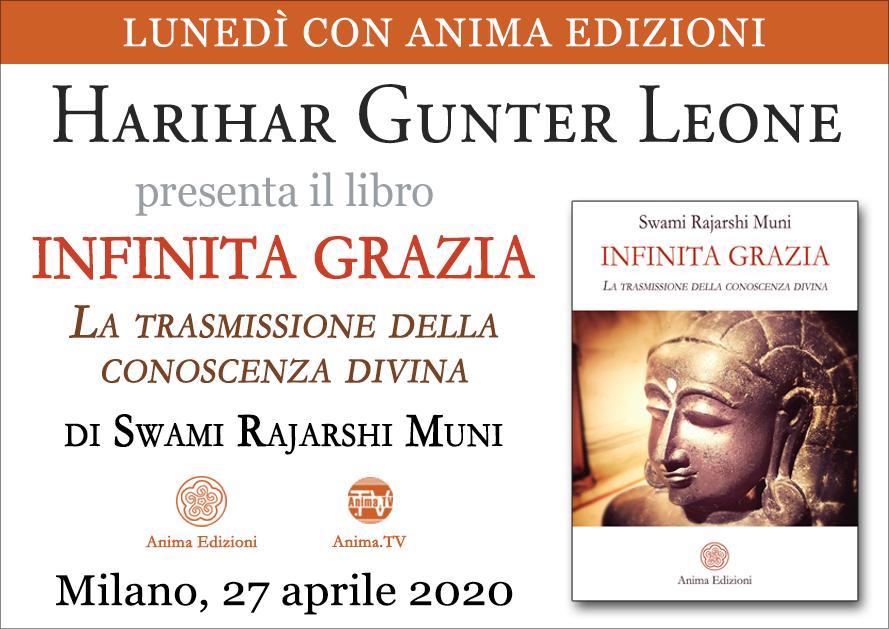 Presentazione libro: Infinita Grazia con Harihar Gunter Leone @ Anima Edizioni – Milano, Corso Vercelli 56
