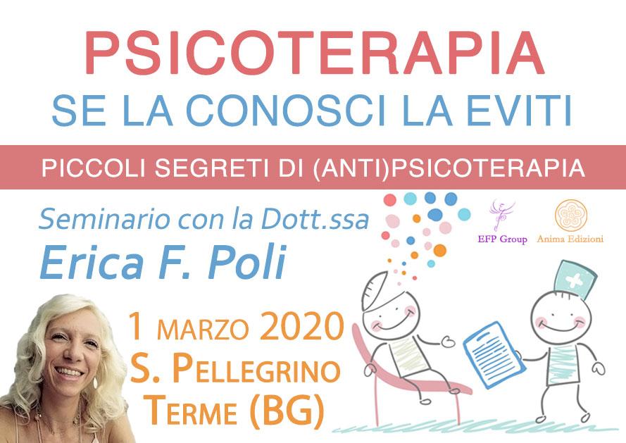 EVENTO ANNULLATO Seminario: Psicoterapia – Se la conosci la eviti con Erica F. Poli @ S. Pellegrino Terme c/o Hotel Bigio