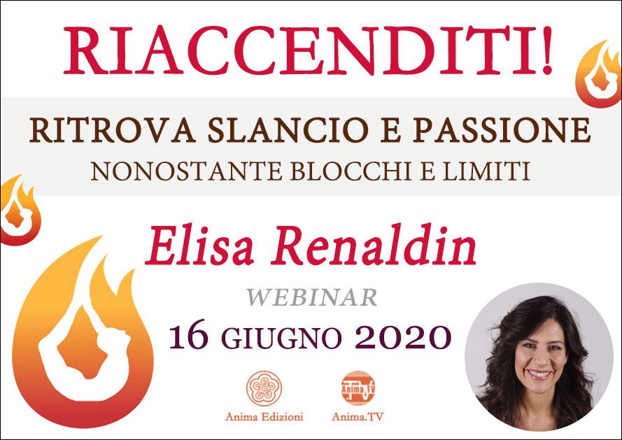 Webinar: Riaccenditi! con Elisa Renaldin @ Diretta streaming