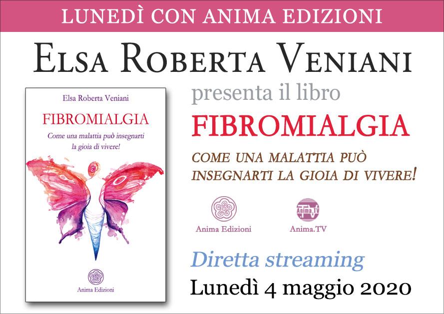 Presentazione libro: Fibromialgia di Elsa Roberta Veniani – Diretta streaming @ Diretta streaming