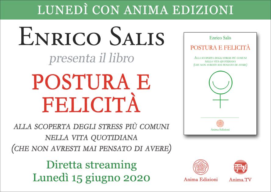 Presentazione libro: Postura e felicità di Enrico Salis – Diretta streaming @ Diretta streaming