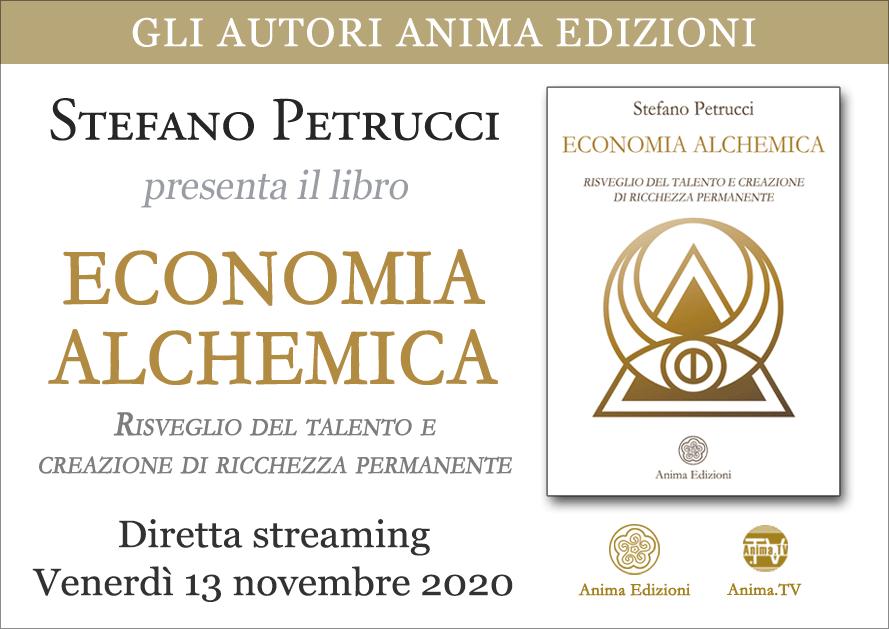 Presentazione libro: Economia alchemica di Stefano Petrucci @ Anima Edizioni – Milano, Corso Magenta 83