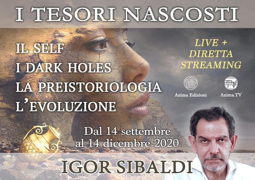 Incontri: I tesori nascosti con Igor Sibaldi (Live + diretta streaming) @ Anima Edizioni – Milano, Corso Magenta 83