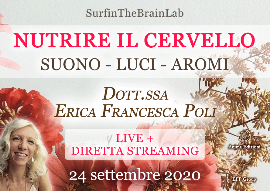 """SurfinTheBrainLab """"Nutrire il cervello"""" con Erica F. Poli (Live + Diretta streaming) @ Anima – Milano, Corso Magenta 83"""