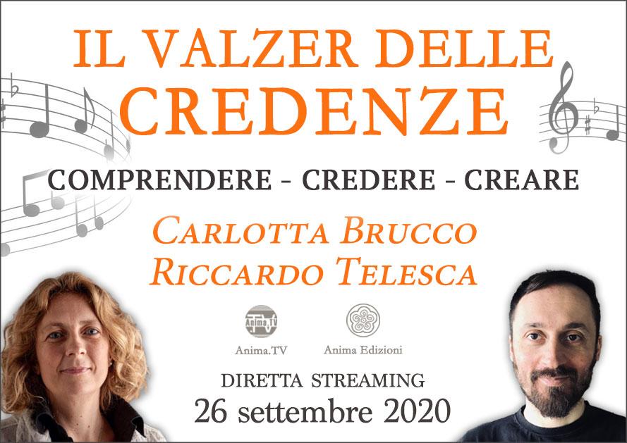 Diretta streaming: Il valzer delle credenze con Carlotta Brucco e Riccardo Telesca @ Centro Anima – Corso Magenta, 83