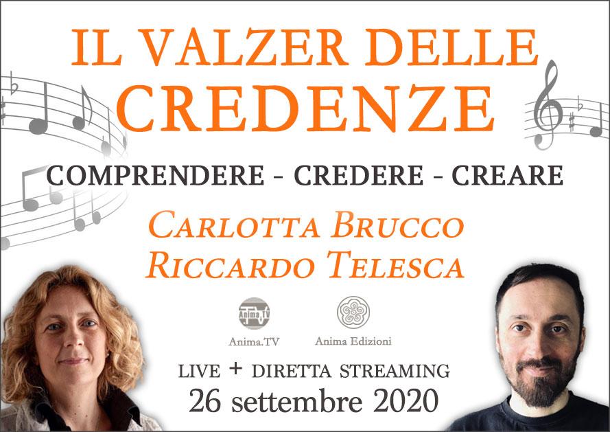 Seminario: Il valzer delle credenze con Carlotta Brucco e Riccardo Telesca (Live + diretta streaming) @ Centro Anima – Corso Magenta, 83