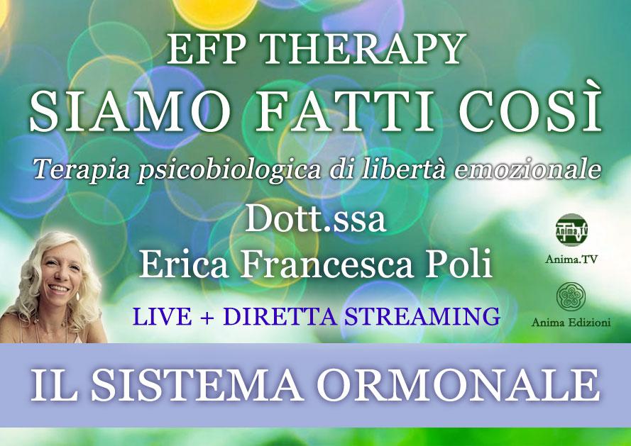 """EFP Therapy """"Siamo fatti così"""" con Erica F. Poli (Live + Diretta streaming) @ Centro Anima – Corso Magenta, 83"""