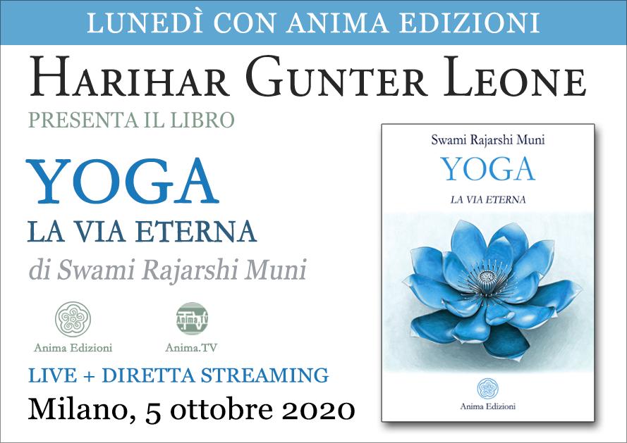 Presentazione libro: Yoga – La via eterna con Harihar Gunter Leone (Live + Diretta streaming) @ Centro Anima – Corso Magenta, 83