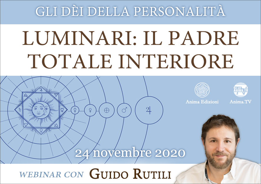Diretta streaming: Luminari – Il Padre Totale interiore con Guido Rutili @ Diretta streaming