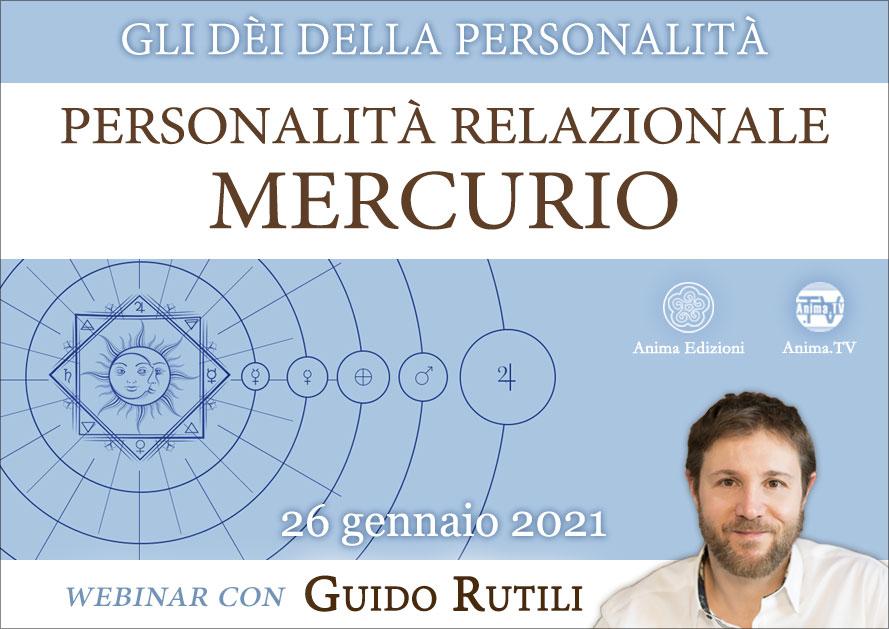 Personalità relazionale: Mercurio – Diretta streaming con Guido Rutili @ Diretta streaming