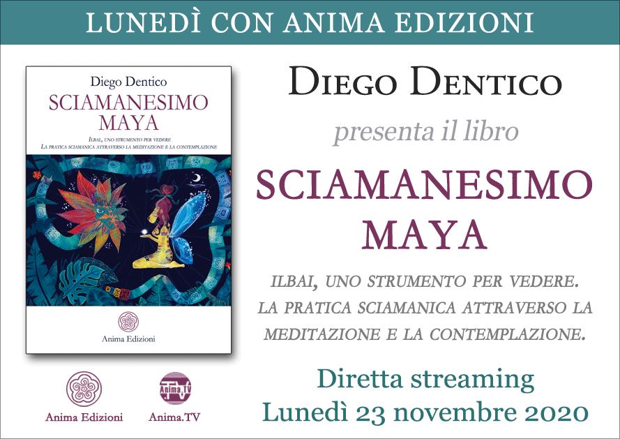 Diretta streaming: Sciamanesimo Maya con Diego Dentico @ Diretta streaming