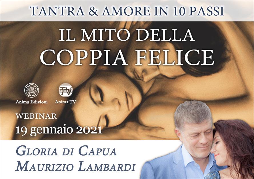 Il mito della coppia felice – Diretta streaming con Gloria di Capua e Maurizio Lambardi @ Diretta streaming