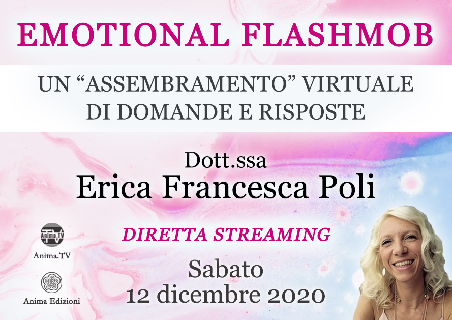 Diretta streaming: Emotional Flashmob con Erica F. Poli @ Diretta streaming