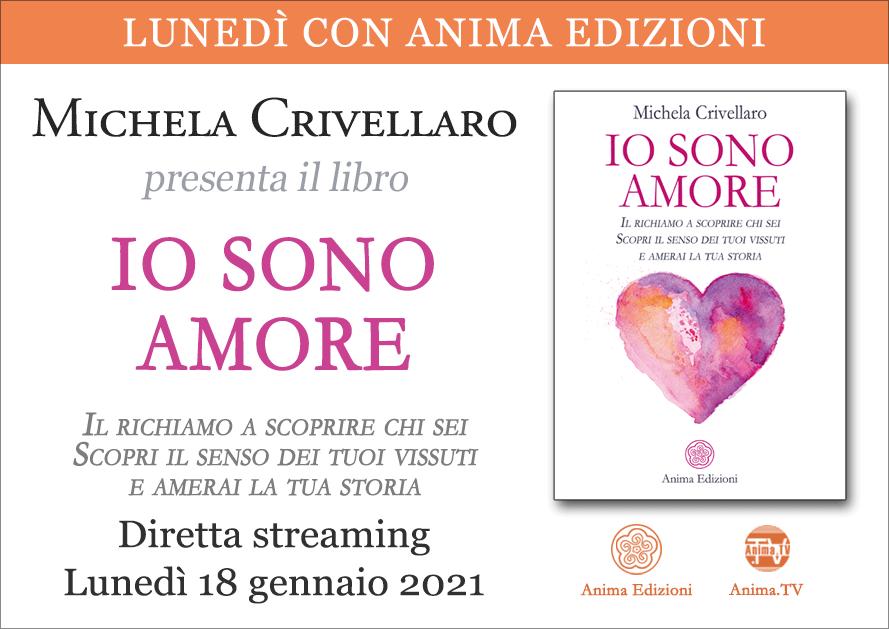 Io sono amore – Diretta streaming con Michela Crivellaro @ Diretta streaming