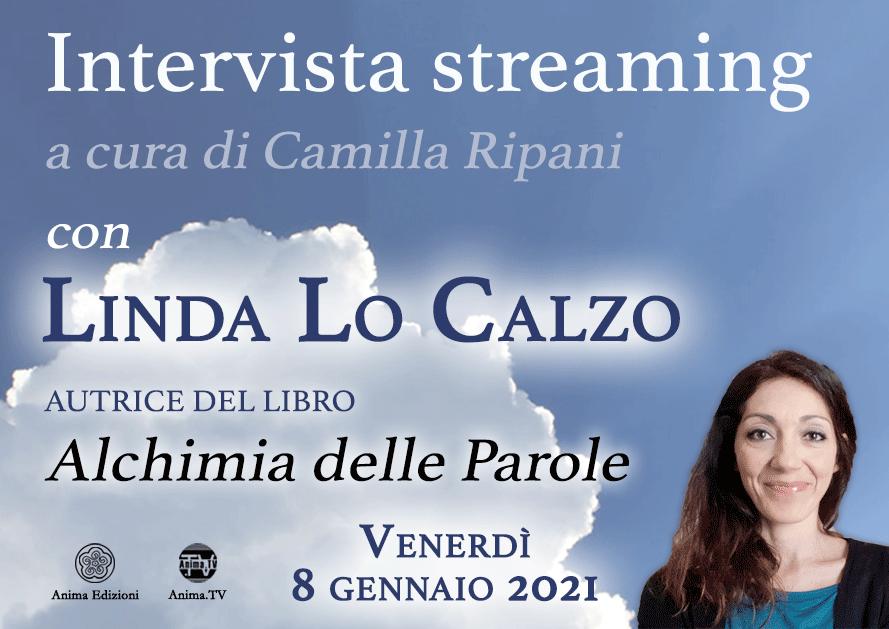 Intervista streaming con Linda Lo Calzo @ Diretta streaming