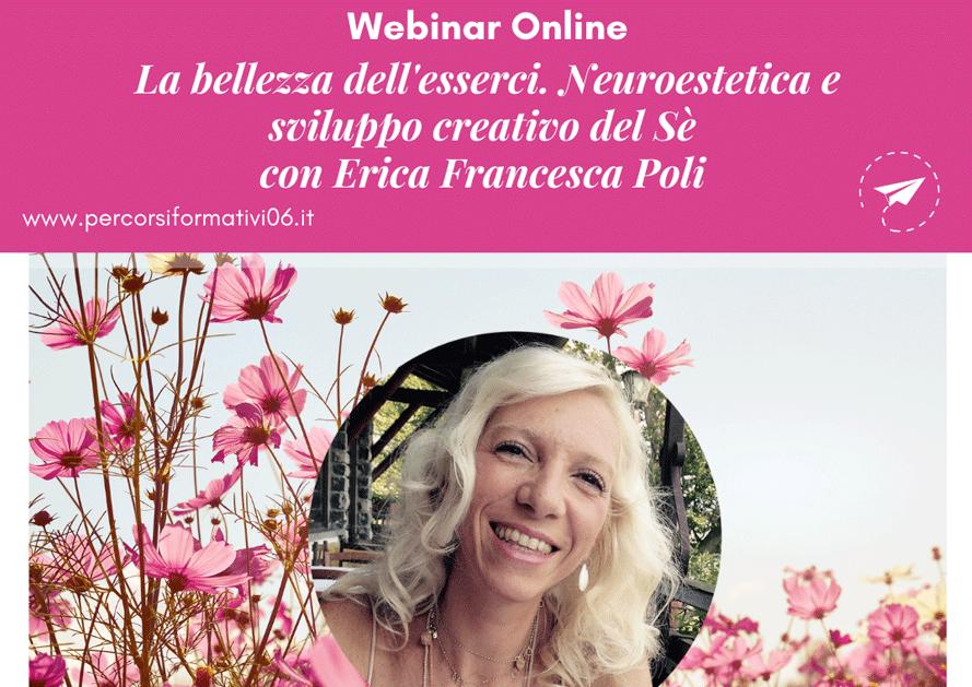 La bellezza dell'esserci – Webinar con Erica F. Poli @ Diretta streaming