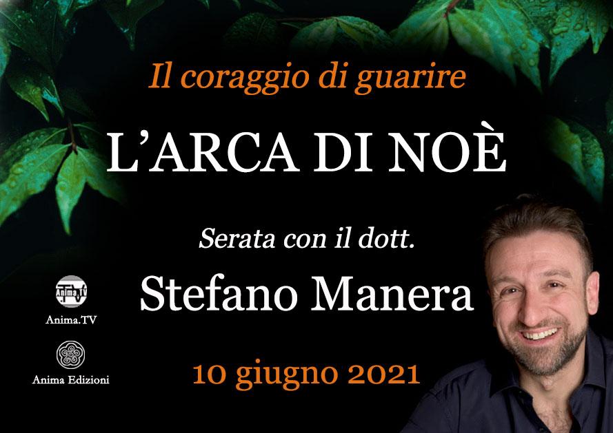 L'Arca di Noè – Serata con Stefano Manera (Diretta streaming + Live) @ Diretta streaming + Live