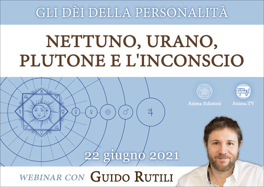Nettuno, Urano, Plutone e l'inconscio – Workshop con Guido Rutili (Diretta streaming) @ Diretta streaming