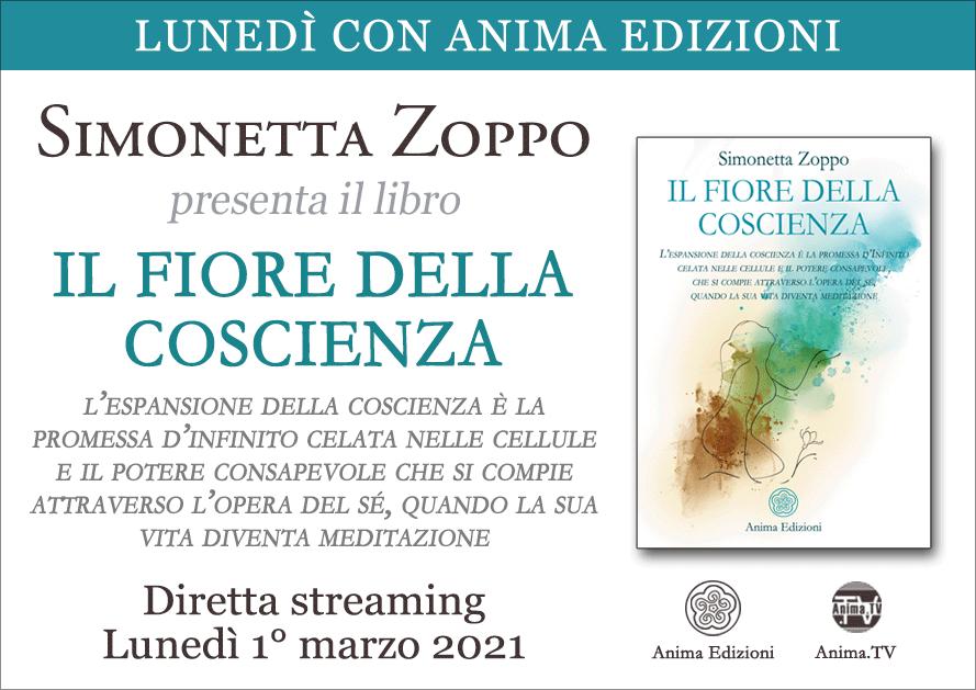 Il fiore della coscienza – Diretta streaming con Simonetta Zoppo @ Diretta streaming
