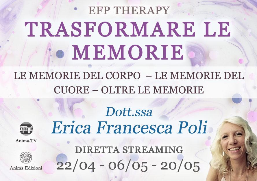 Trasformare le memorie: le memorie del corpo – Diretta streaming con Erica F. Poli @ Diretta streaming